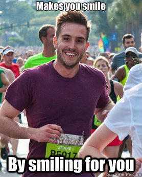 makes you smile by smiling for you - Ridiculously photogenic guy