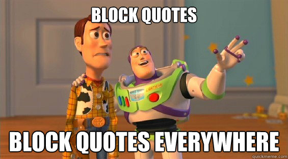 block quotes block quotes everywhere - lambdas everywhere