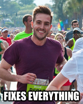 fixes everything - Ridiculously photogenic guy