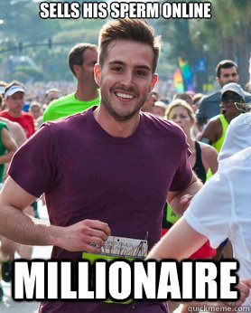 sells his sperm online millionaire - Ridiculously photogenic guy