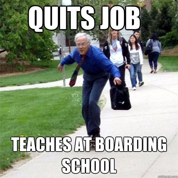 quits job teaches at boarding school - Skating Prof