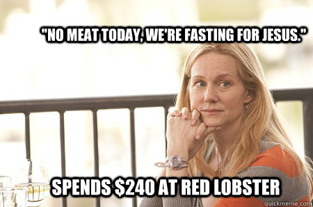 no meat today were fasting for jesus spends 240 at red - Christian Loophole Mom