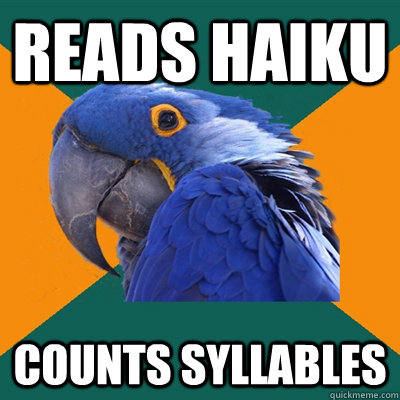 reads haiku counts syllables - Paranoid Parrot