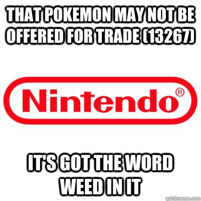 that pokemon may not be offered for trade 13267 its got t -