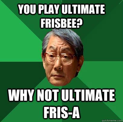 Ultimate frisbee meme