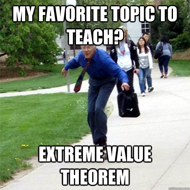 my favorite topic to teach extreme value theorem - Skating Prof