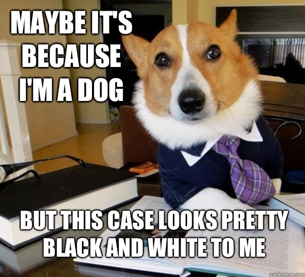 Maybe its because Im a dog Its OK Ill work Pro bone - Lawyer Dog