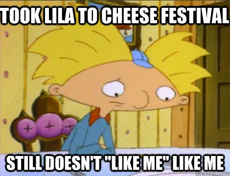 took lila to cheese festival still doesnt like me like me - Hey Arnold Problems