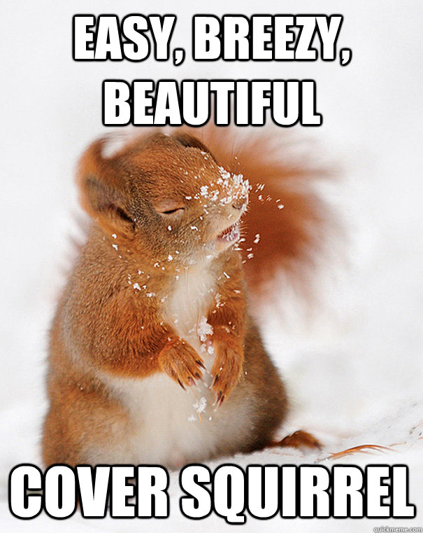 easy breezy beautiful cover squirrel  - cover squirrel