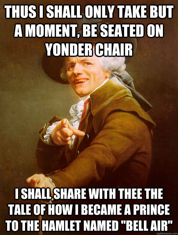 thus i shall only take but a moment be seated on yonder cha - Joseph Ducreux