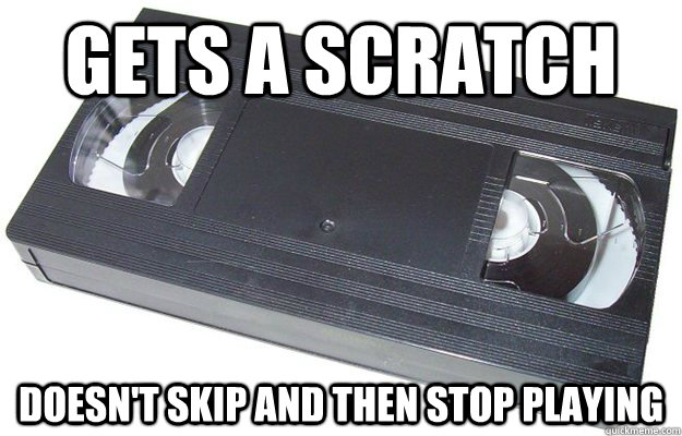 gets a scratch doesnt skip and then stop playing - Good Guy VHS