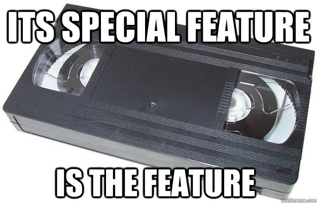 its special feature is the feature - Good Guy VHS