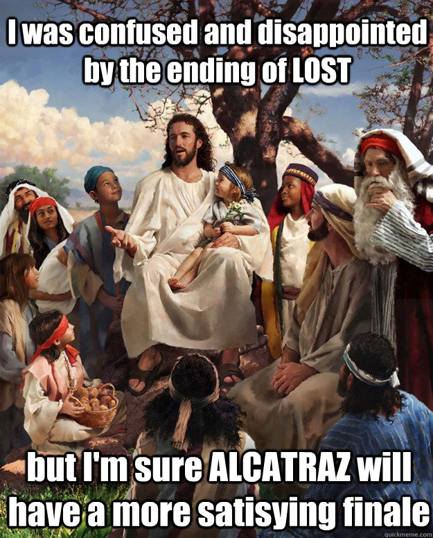 i was confused and disappointed by the ending of lost but i - Jesus Gathering