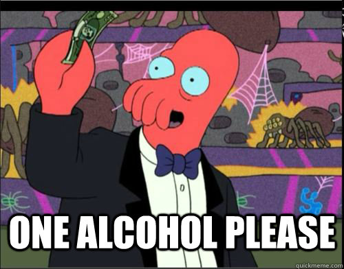 one alcohol please - One Blank Please Zoidberg