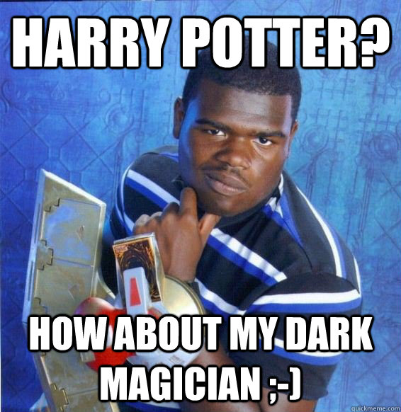 harry potter how about my dark magician  - Yugioh
