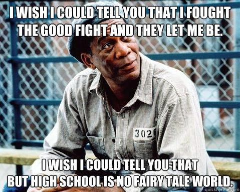 i wish i could tell you that i fought the good fight and the - Shawshank Redemption