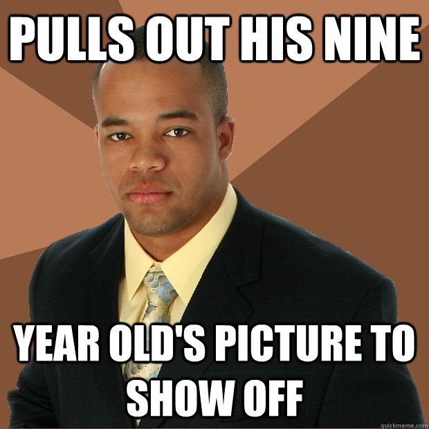 pulls out his nine year olds picture to show off - Successful Black Man