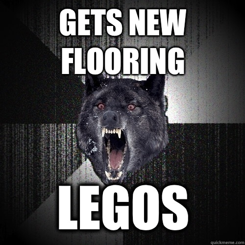 Gets new flooring Legos - Insanity Wolf