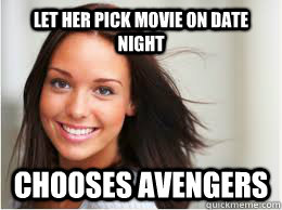 let her pick movie on date night chooses avengers  - Date night the right way