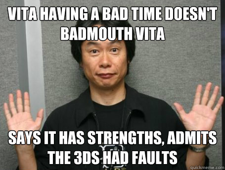 vita having a bad time doesnt badmouth vita says it has str -