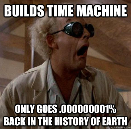 builds time machine only goes 000000001 back in the histor -
