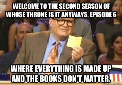 welcome to the second season of whose throne is it anyways  - Drew carey