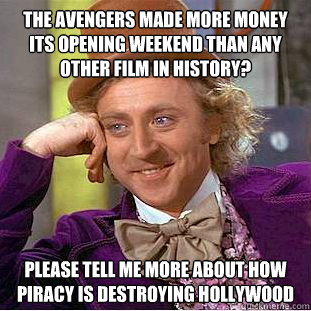 the avengers made more money its opening weekend than any ot - Condescending Wonka