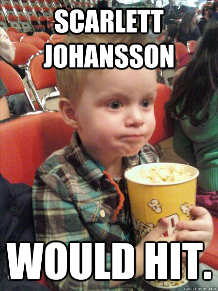 scarlett johansson would hit - Movie Critic Kid
