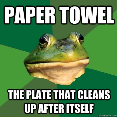 paper towel the plate that cleans up after itself - Foul Bachelor Frog