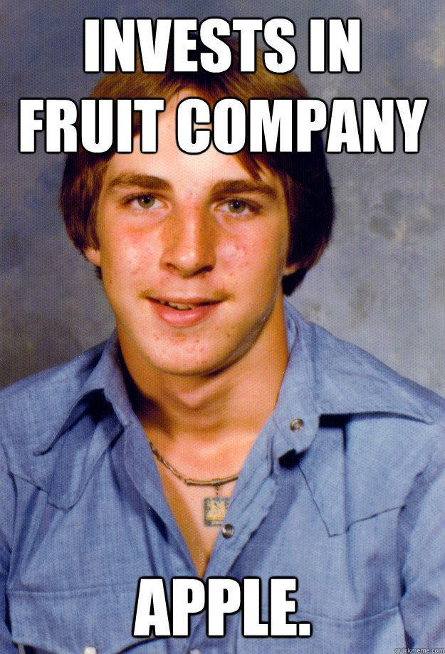 invests in fruit company apple  - Old Economy Steven