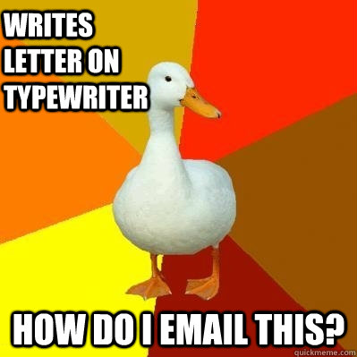 writes letter on typewriter how do i email this - Tech Impaired Duck
