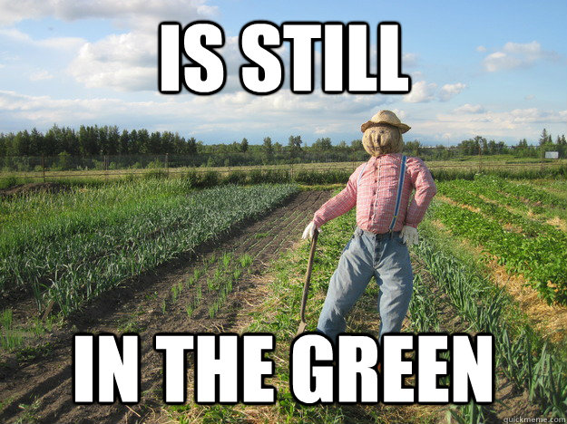 is still in the green - Scarecrow