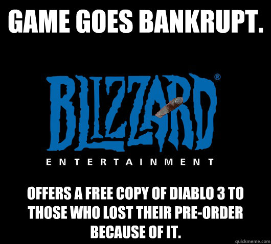 game goes bankrupt offers a free copy of diablo 3 to those  - Good Guy Blizzard