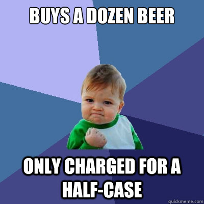 buys a dozen beer only charged for a halfcase - Success Kid