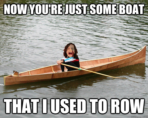 now youre just some boat that i used to row - Gotye