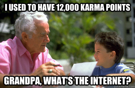 i used to have 12000 karma points grandpa whats the inter -
