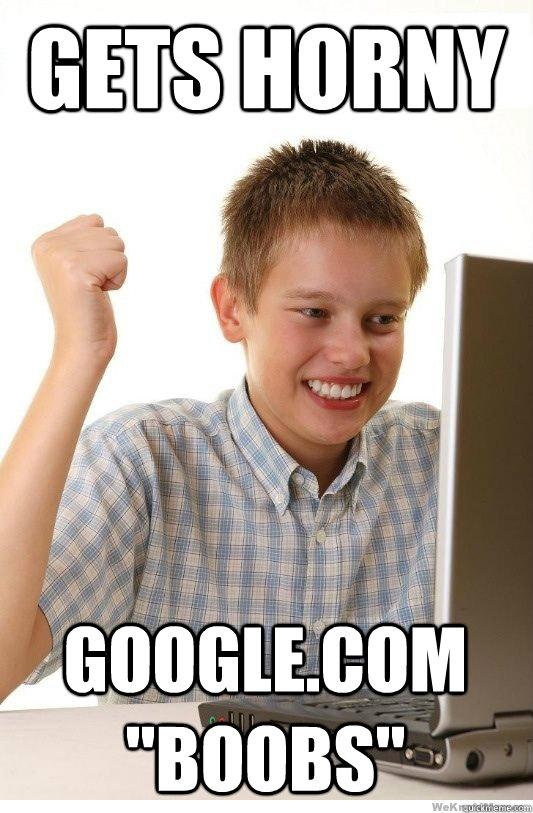 gets horny googlecom boobs - First Day On Internet Kid