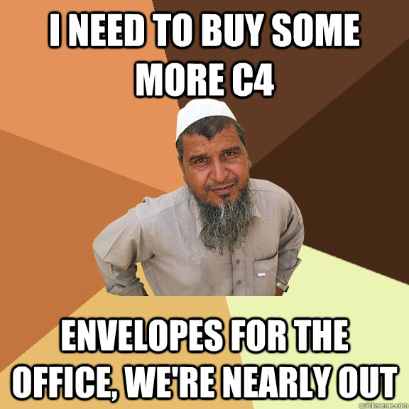 i need to buy some more c4 envelopes for the office were n - Ordinary Muslim Man