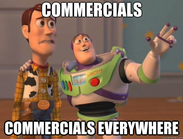 commercials commercials everywhere - Toy Story