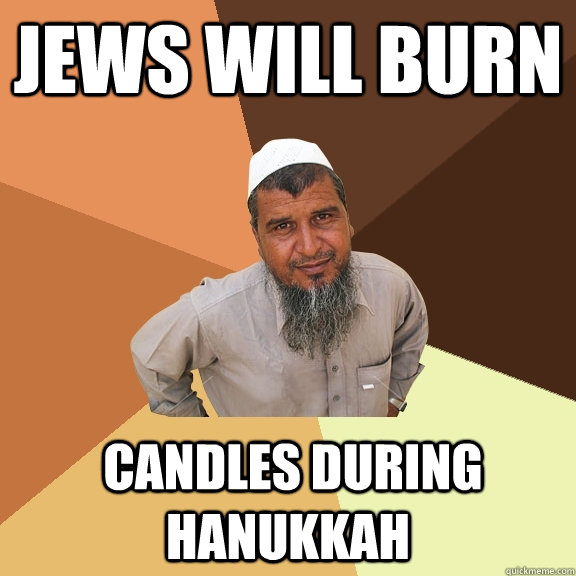 jews will burn candles during hanukkah - Ordinary Muslim Man