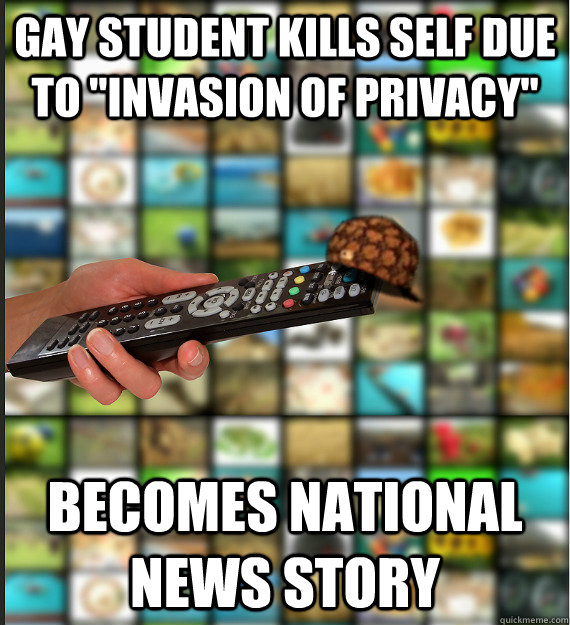 gay student kills self due to invasion of privacy becomes  - Scumbag Media