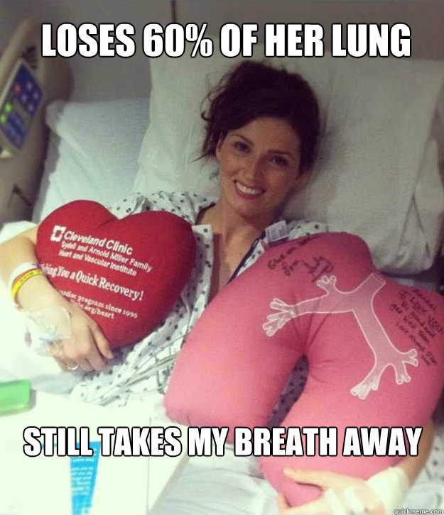 loses 60 of her lung still takes my breath away - Ridiculously Photogenic Surgery Girl