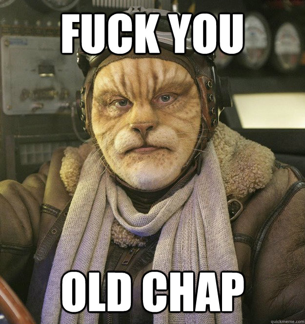 fuck you old chap - Cat Person
