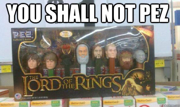 you shall not pez - shall not pez