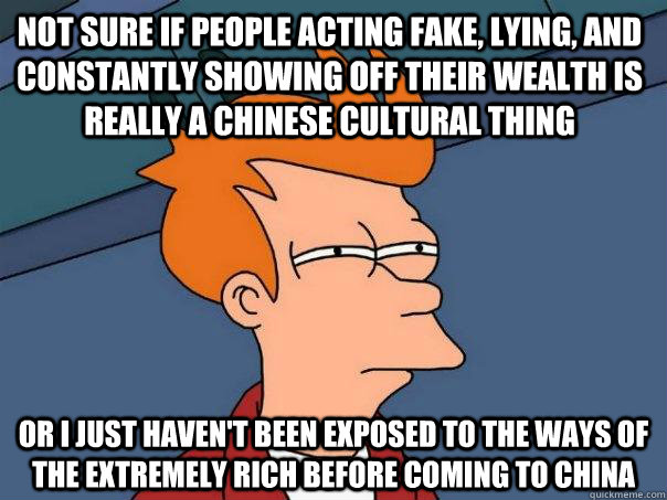 not sure if people acting fake lying and constantly showin - Futurama Fry