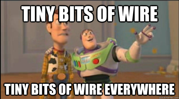 tiny bits of wire tiny bits of wire everywhere - buzz and woody