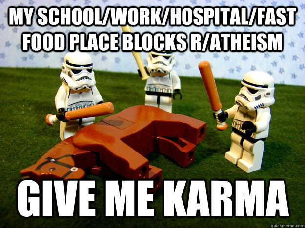 my schoolworkhospitalfast food place blocks ratheism giv - Dead Horse