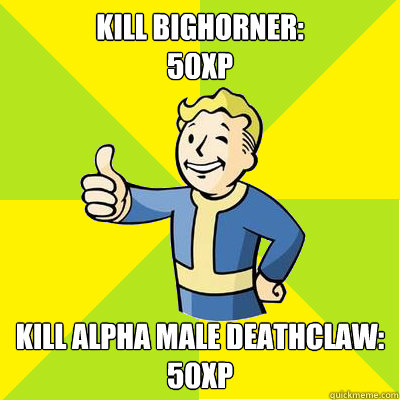 kill bighorner 50xp kill alpha male deathclaw 50xp - Fallout new vegas