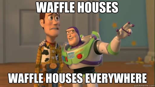 waffle houses waffle houses everywhere - Everywhere