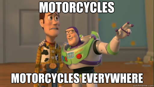 motorcycles motorcycles everywhere - Everywhere